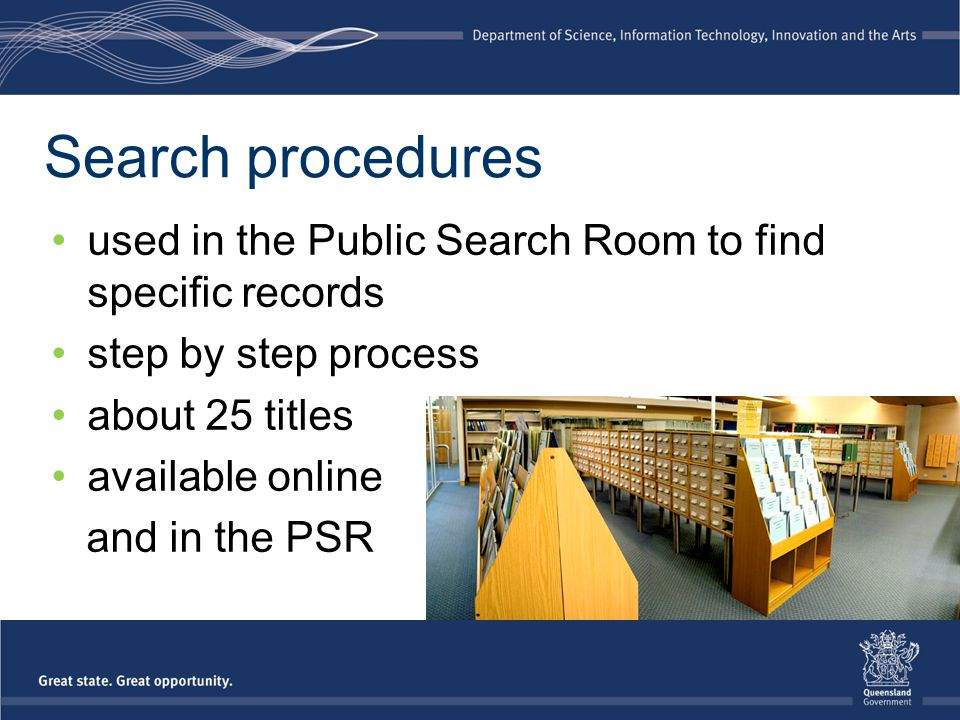 Search procedures used in the Public Search Room to find specific records step by step process about 25 titles available online and in the PSR