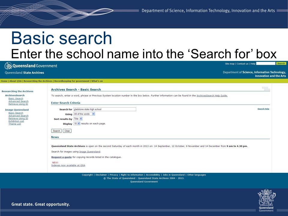 Basic search Enter the school name into the 'Search for' box