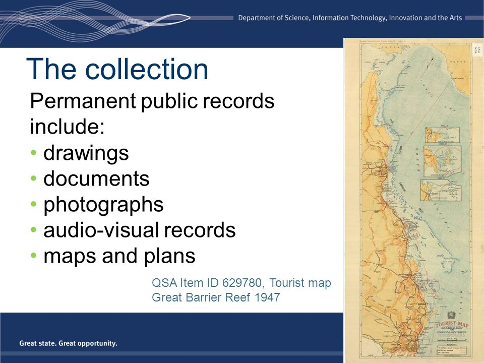 The collection Permanent public records include: drawings documents photographs audio-visual records maps and plans QSA Item ID 629780, Tourist map Gr