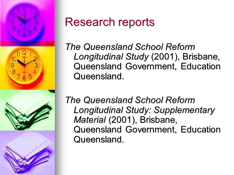 Research reports The Queensland School Reform Longitudinal Study (2001), Brisbane, Queensland Government, Education Queensland.