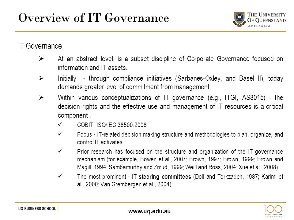 www.uq.edu.au Presents a capabilities-based approach to understanding IT governance effectiveness, and the importance of mapping this IT governance and IT-related capabilities relationship at the process and firm level.