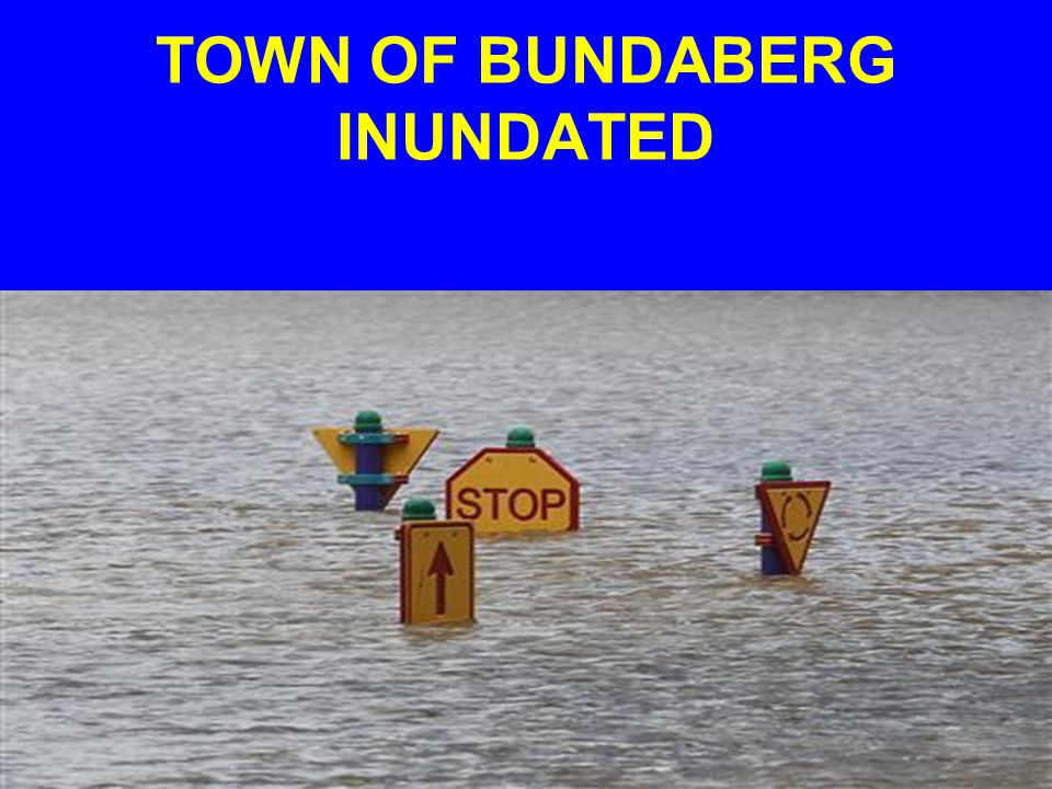 TOWN OF BUNDABERG INUNDATED