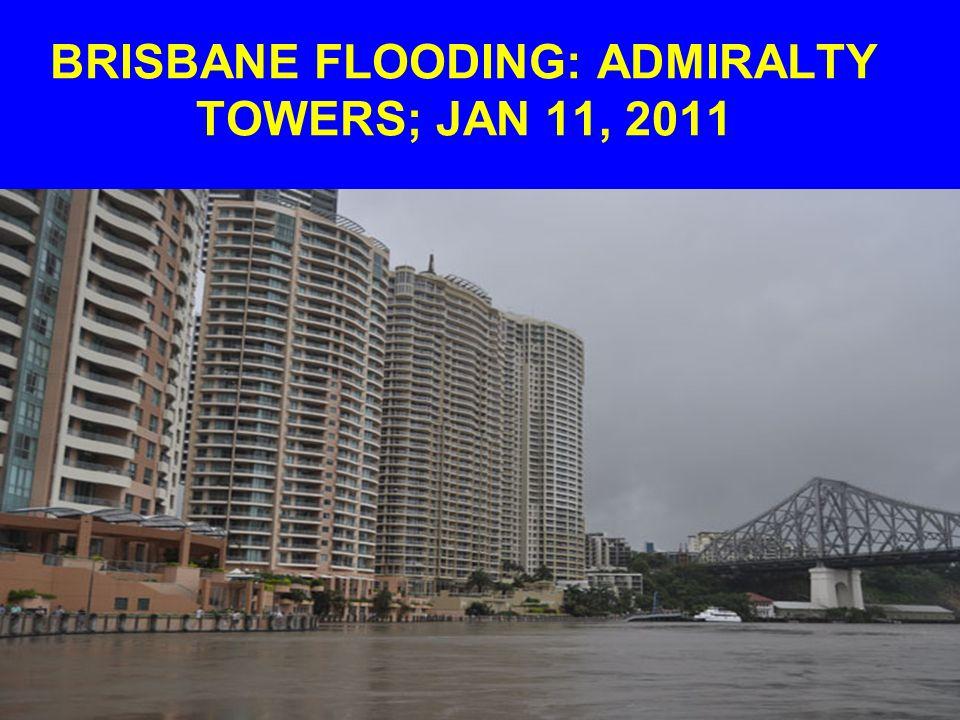 BRISBANE FLOODING: JAN 11, 2011