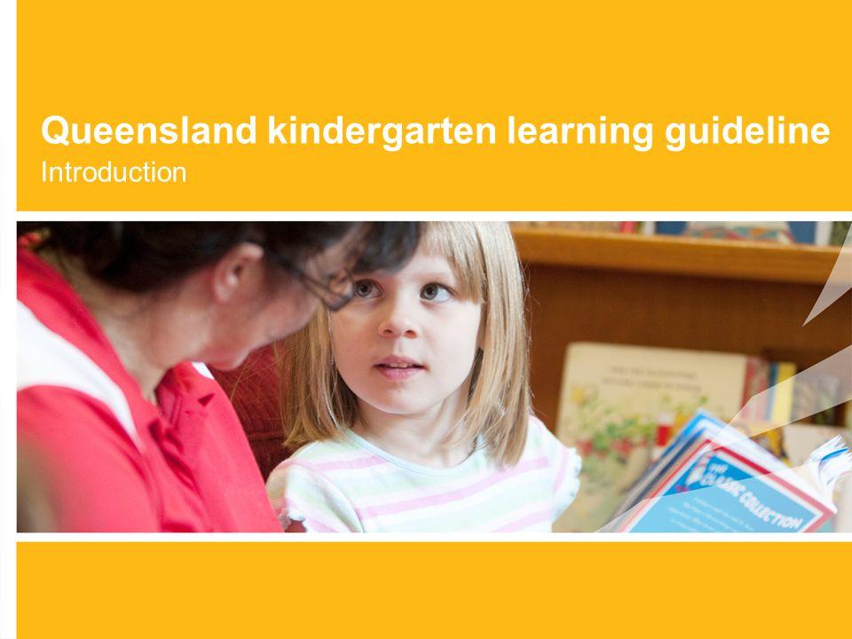 Queensland kindergarten learning guideline Introduction