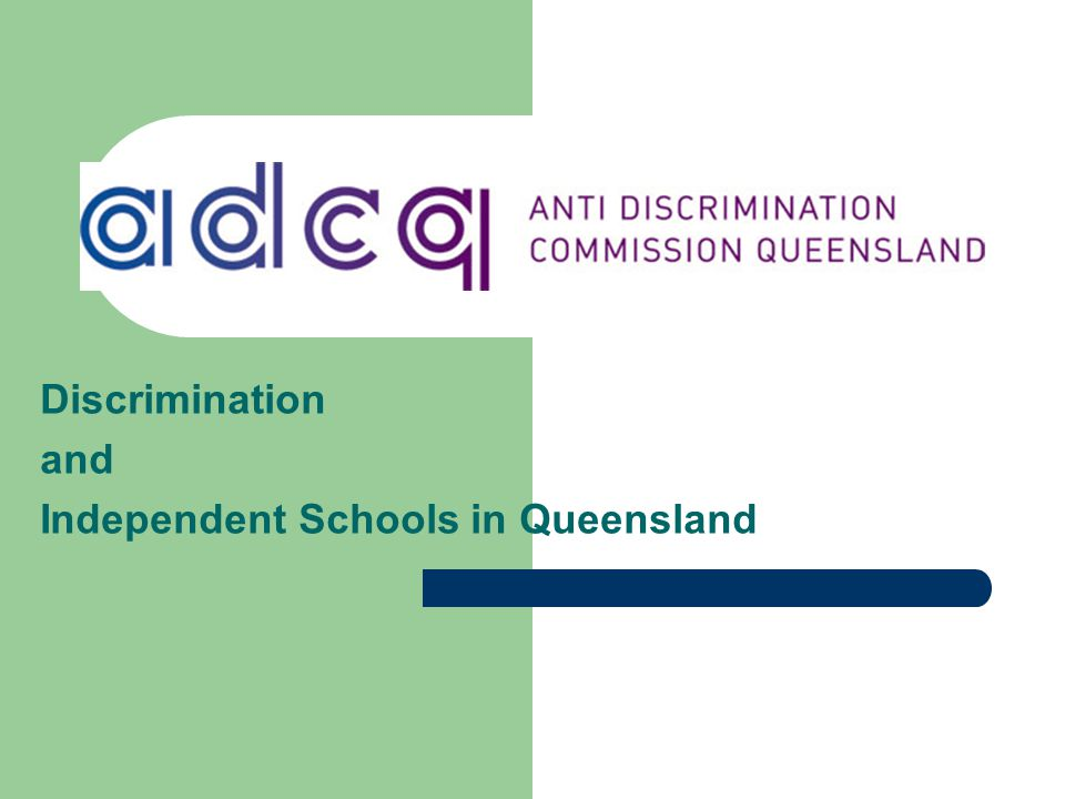 Discrimination and Independent Schools in Queensland