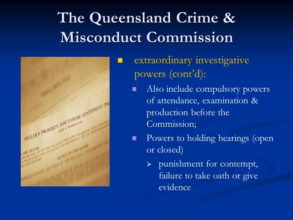 Official Misconduct CMC's misconduct functions 1) 1) to raise standards of integrity and conduct in public administration (including police); 2) 2) to ensure a complaints about misconduct are dealt with in the appropriate way Official misconduct is conduct that could, if proved, be: (a) a criminal offence; or (b) a disciplinary breach providing reasonable grounds for terminating the person's services