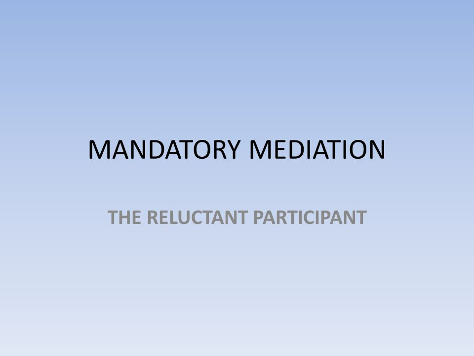WHY DO PARTIES REJECT MEDIATION The party anticipates and expects that the litigation process will be a toe-to-toe knock down battle which will eventually end up with a determination by the Court which will vindicate the party's position.