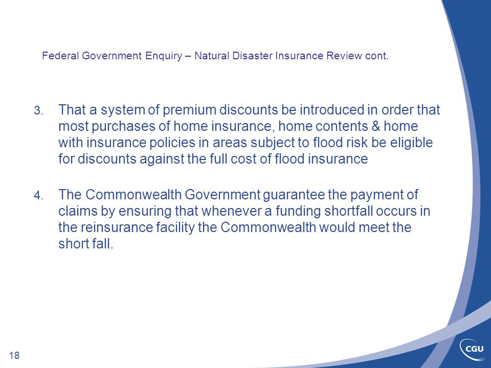 18 Federal Government Enquiry – Natural Disaster Insurance Review cont.