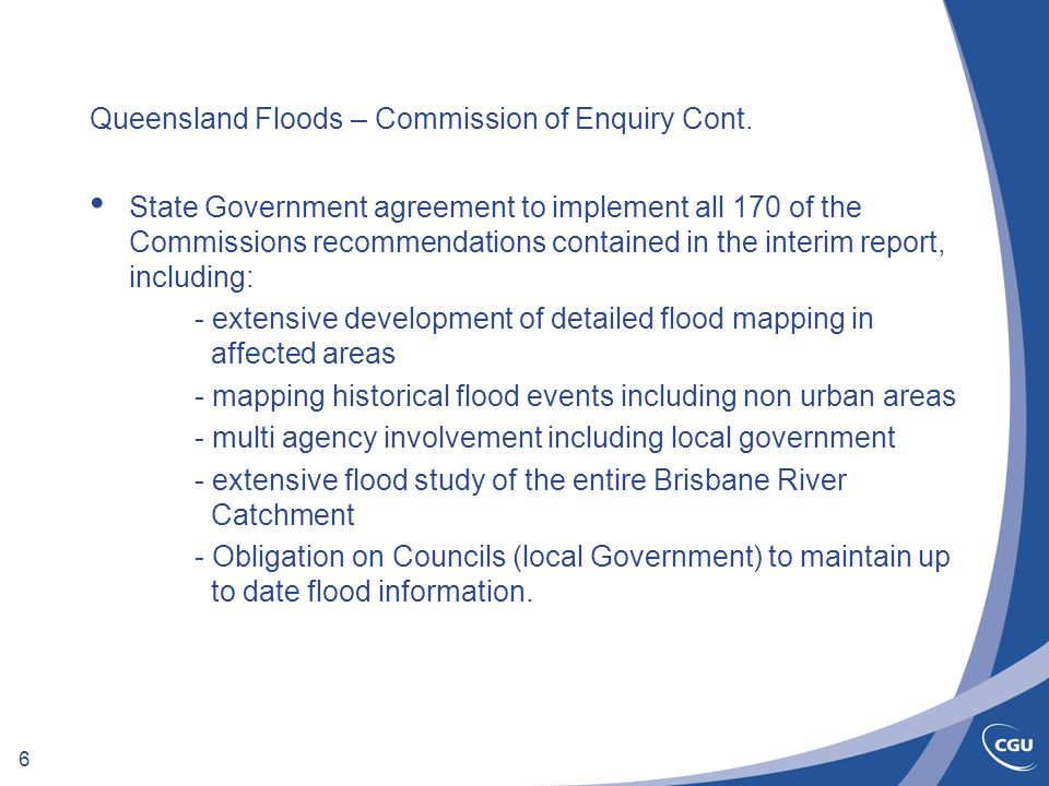 6 Queensland Floods – Commission of Enquiry Cont.