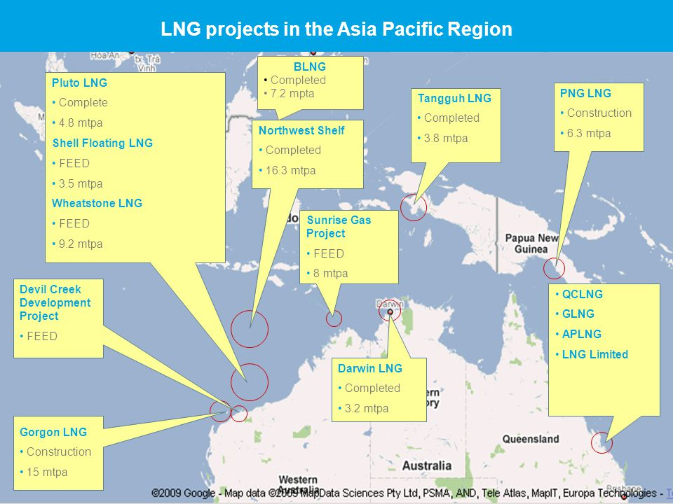 4 © The State of Queensland, Department of Employment, Economic Development and Innovation, 2011 Northwest Shelf Completed 16.3 mtpa Pluto LNG Complete 4.8 mtpa Shell Floating LNG FEED 3.5 mtpa Wheatstone LNG FEED 9.2 mtpa Sunrise Gas Project FEED 8 mtpa QCLNG GLNG APLNG LNG Limited PNG LNG Construction 6.3 mtpa Tangguh LNG Completed 3.8 mtpa Devil Creek Development Project FEED Gorgon LNG Construction 15 mtpa Darwin LNG Completed 3.2 mtpa LNG projects in the Asia Pacific Region BLNG Completed 7.2 mpta