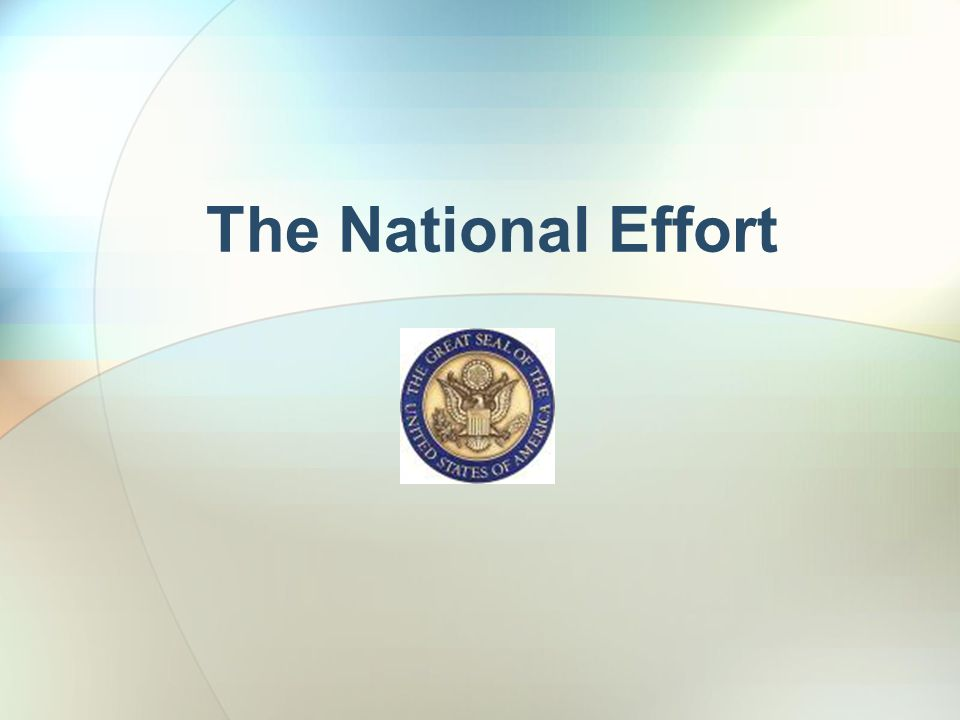 The National Effort
