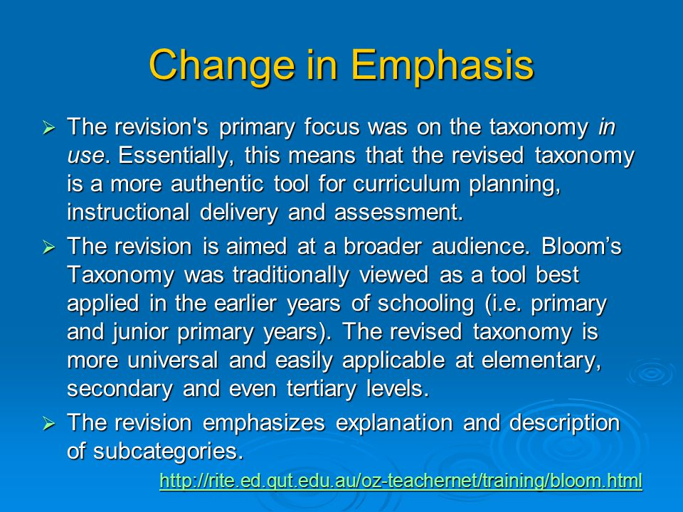 Change in Terms  The names of six major categories were changed from noun to verb forms.  As the taxonomy reflects different forms of thinking and t