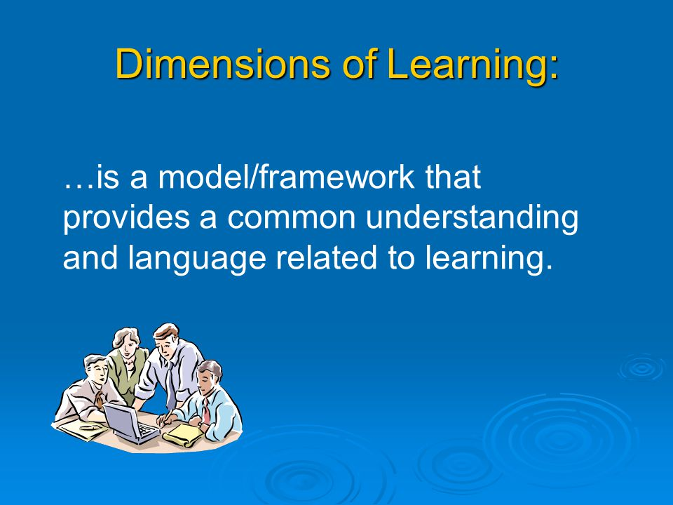 Dimensions of Learning: … is about thinking strategies
