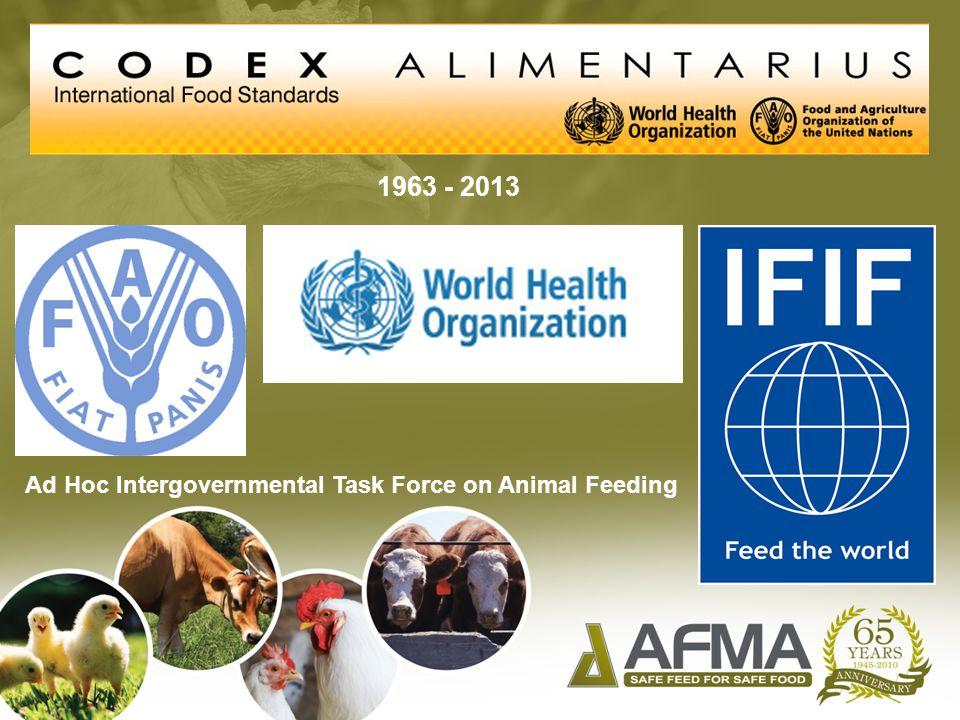 1963 - 2013 Ad Hoc Intergovernmental Task Force on Animal Feeding