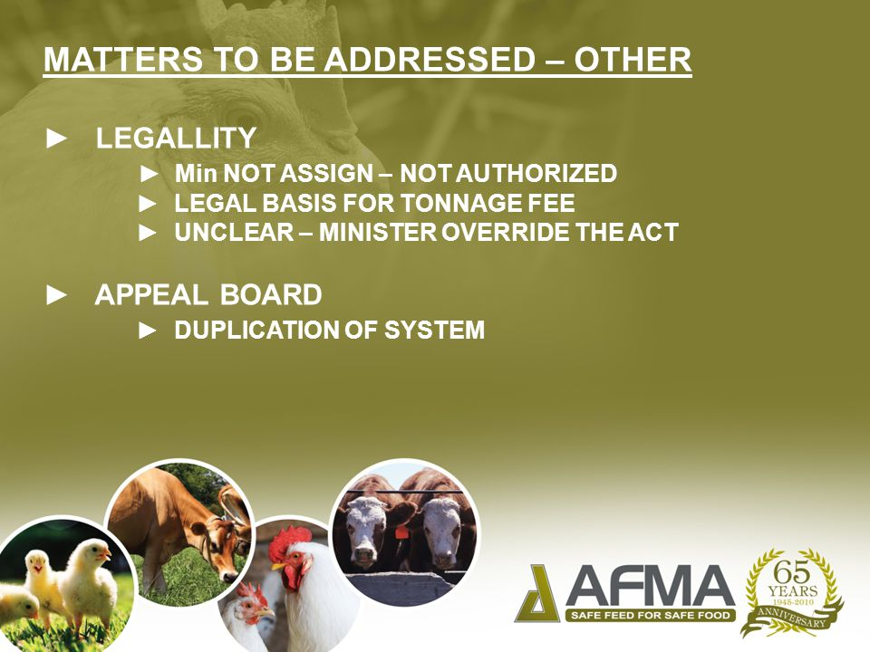 MATTERS TO BE ADDRESSED – OTHER ► LEGALLITY ► Min NOT ASSIGN – NOT AUTHORIZED ► LEGAL BASIS FOR TONNAGE FEE ► UNCLEAR – MINISTER OVERRIDE THE ACT ► APPEAL BOARD ► DUPLICATION OF SYSTEM
