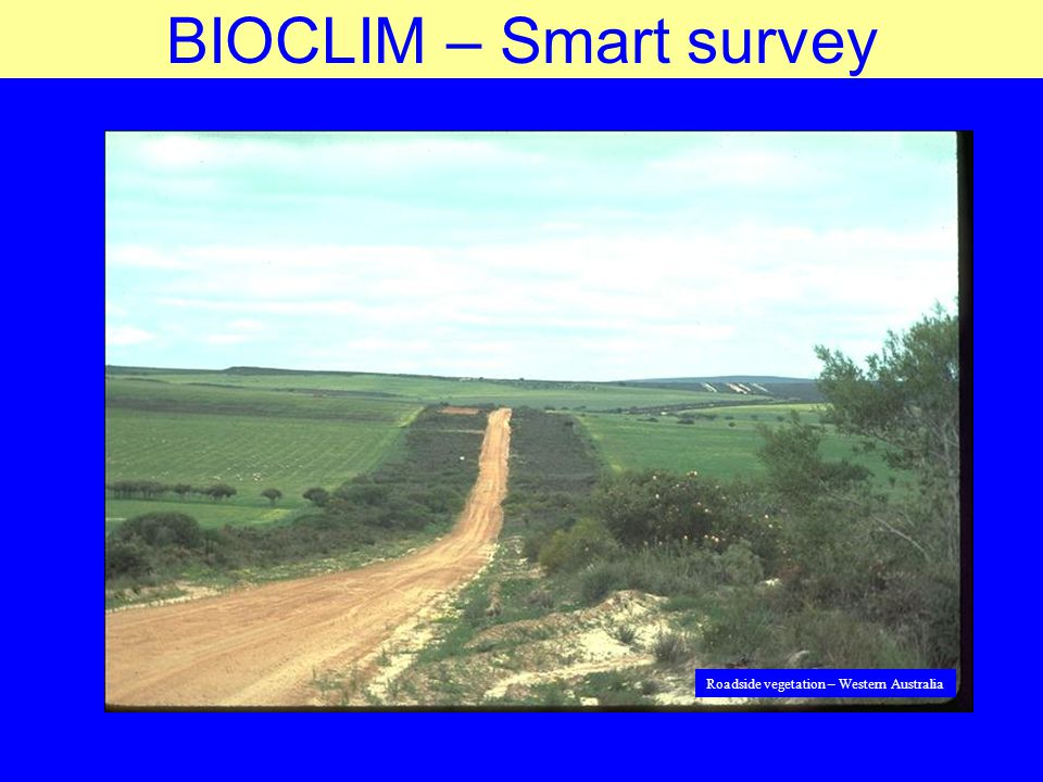 BIOCLIM – Smart survey Roadside vegetation – Western Australia