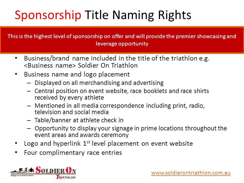 Sponsorship Title Naming Rights Business/brand name included in the title of the triathlon e.g.