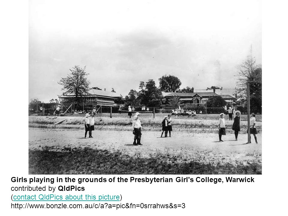 Girls playing in the grounds of the Presbyterian Girl s College, Warwick contributed by QldPics (contact QldPics about this picture) http://www.bonzle.com.au/c/a a=pic&fn=0srrahws&s=3contact QldPics about this picture
