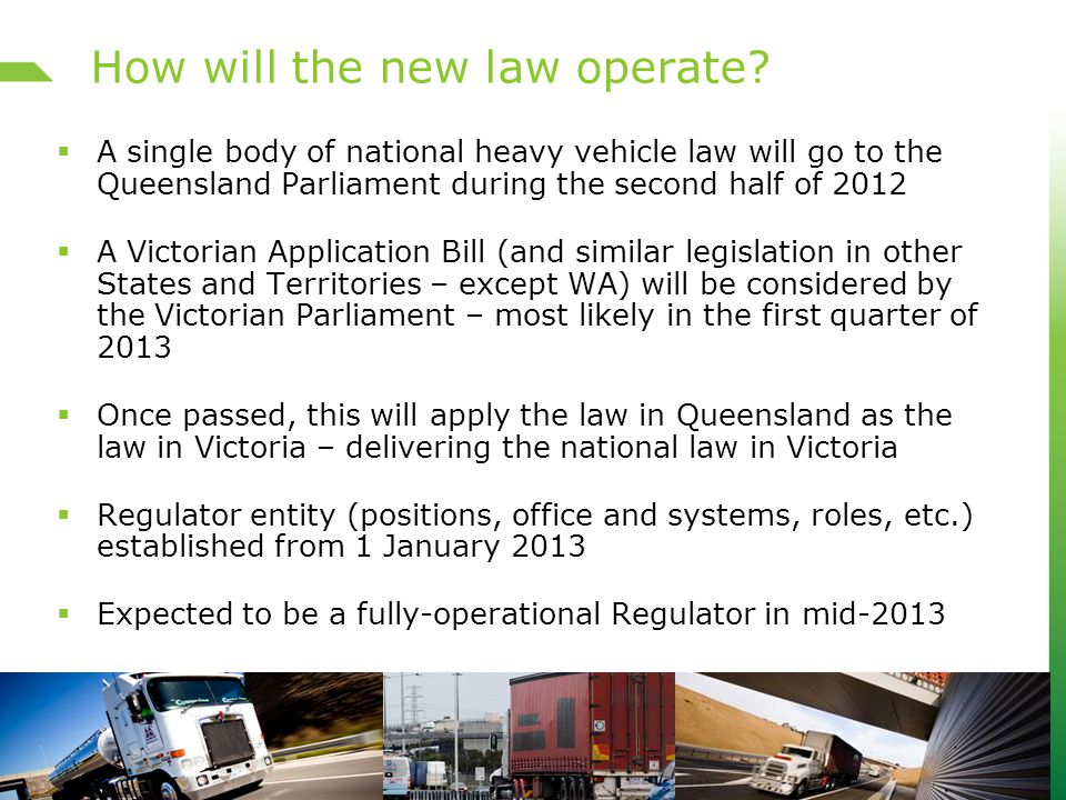 How will the new law operate.