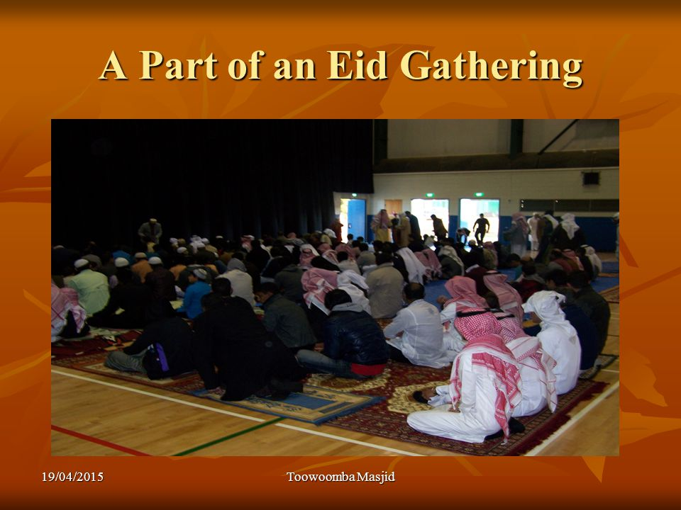 A Part of an Eid Gathering 19/04/2015Toowoomba Masjid