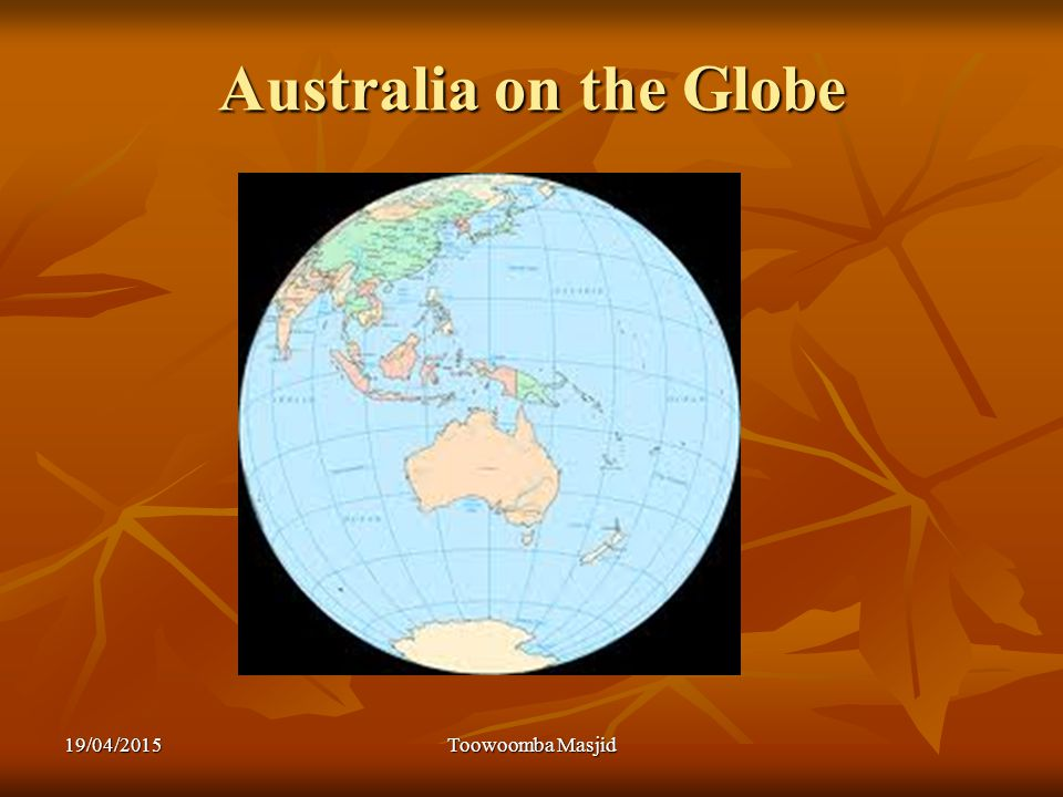 Australia on the Globe 19/04/2015Toowoomba Masjid