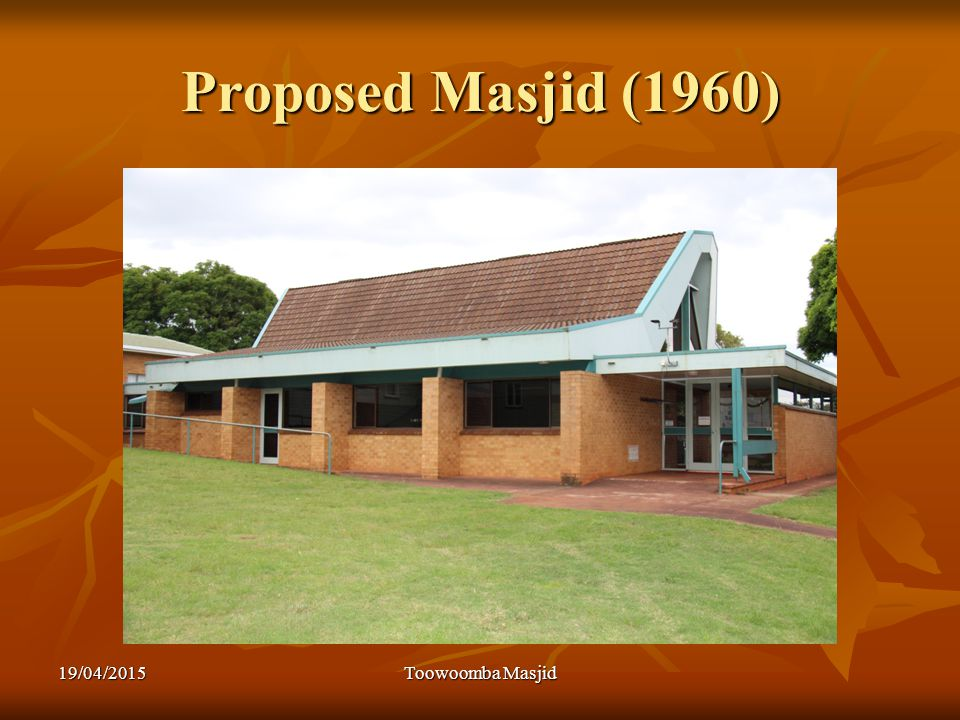 Proposed Masjid (1960) 19/04/2015Toowoomba Masjid