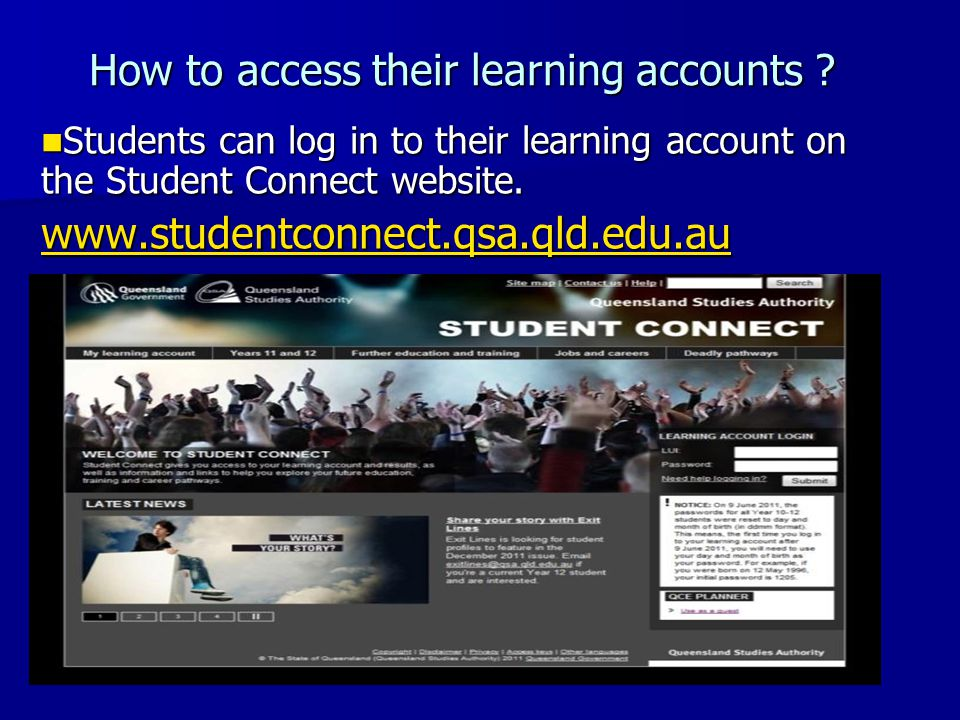 How to access their learning accounts .