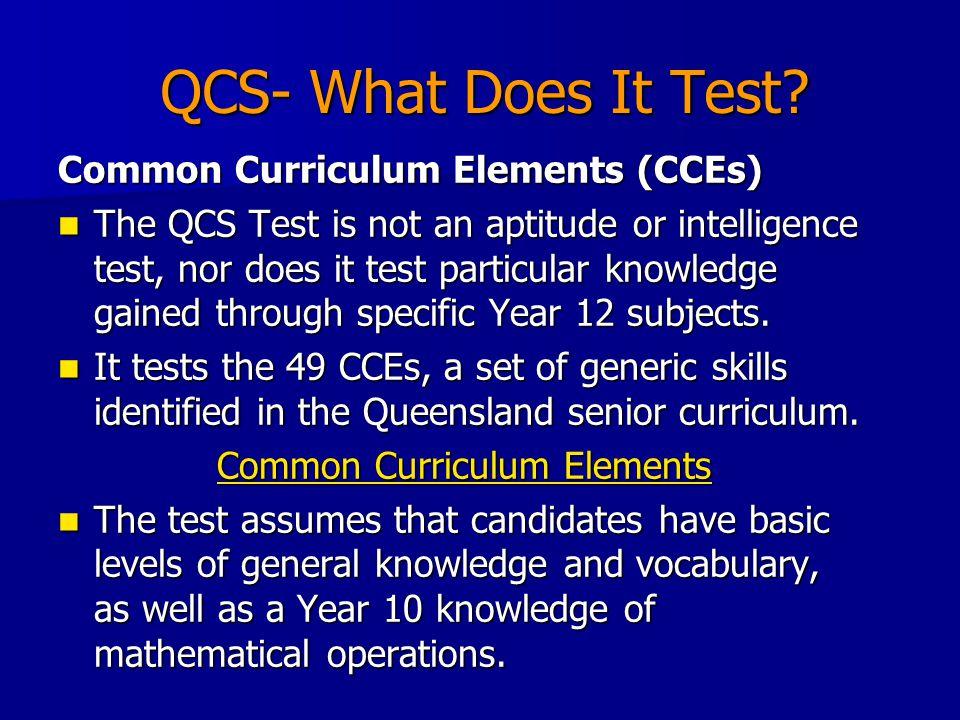 QCS- What Does It Test.