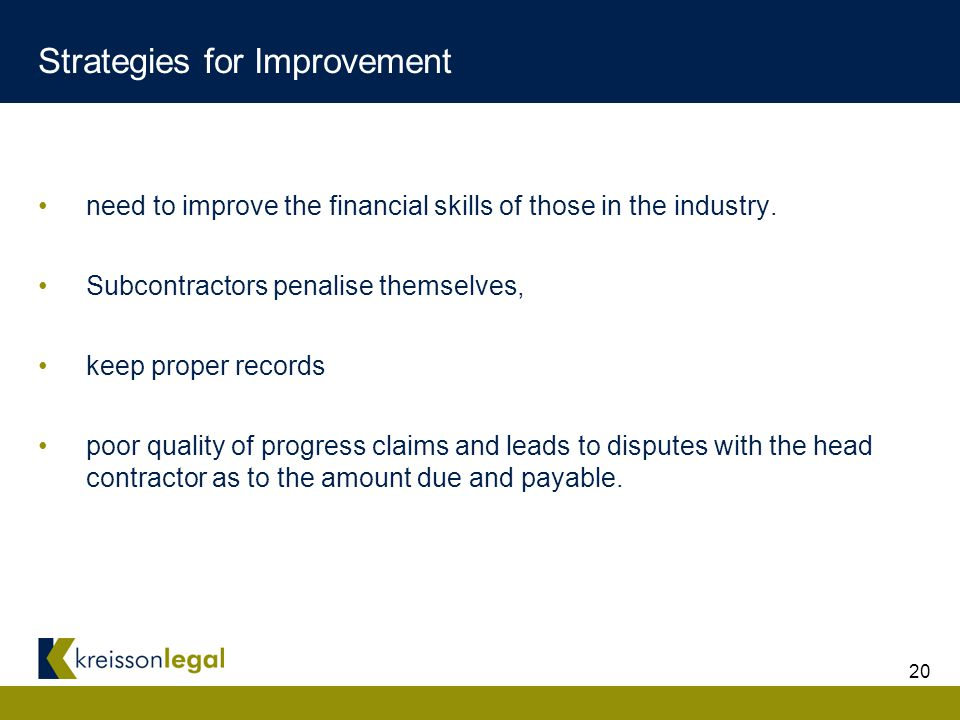 20 Strategies for Improvement need to improve the financial skills of those in the industry.