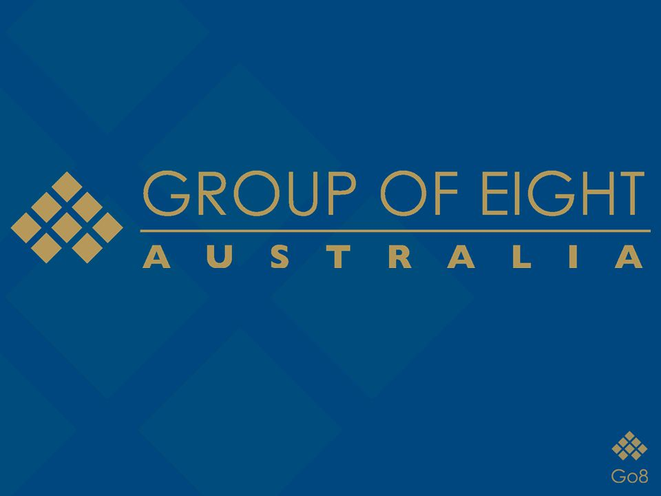 What is the Group of Eight The University of Western Australia Monash University The Australian National University The University of Adelaide The University of Melbourne The University of New South Wales The University of Queensland The University of Sydney The Group of Eight (Go8) is a coalition of globally recognised research-intensive universities based in Australia.