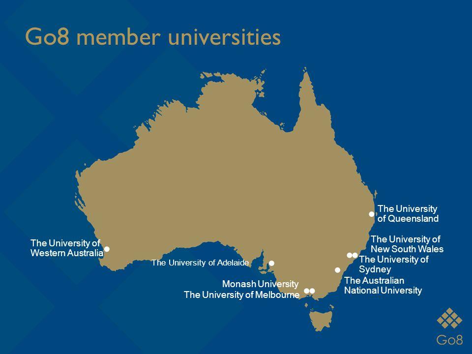 Go8 member universities The University of Western Australia The University of Adelaide The University of Melbourne Monash University The University of Queensland The University of Sydney The University of New South Wales The Australian National University