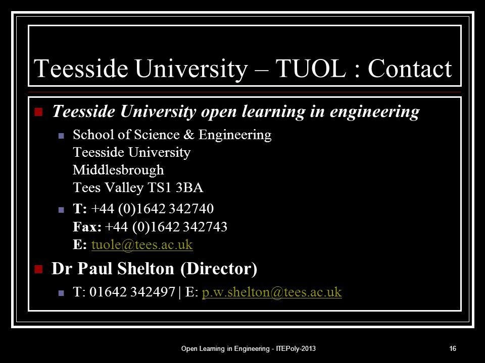 Open Learning in Engineering - ITEPoly-201316 Teesside University – TUOL : Contact Teesside University open learning in engineering School of Science