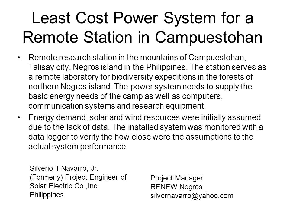 Least Cost Power System for a Remote Station in Campuestohan Remote research station in the mountains of Campuestohan, Talisay city, Negros island in the Philippines.