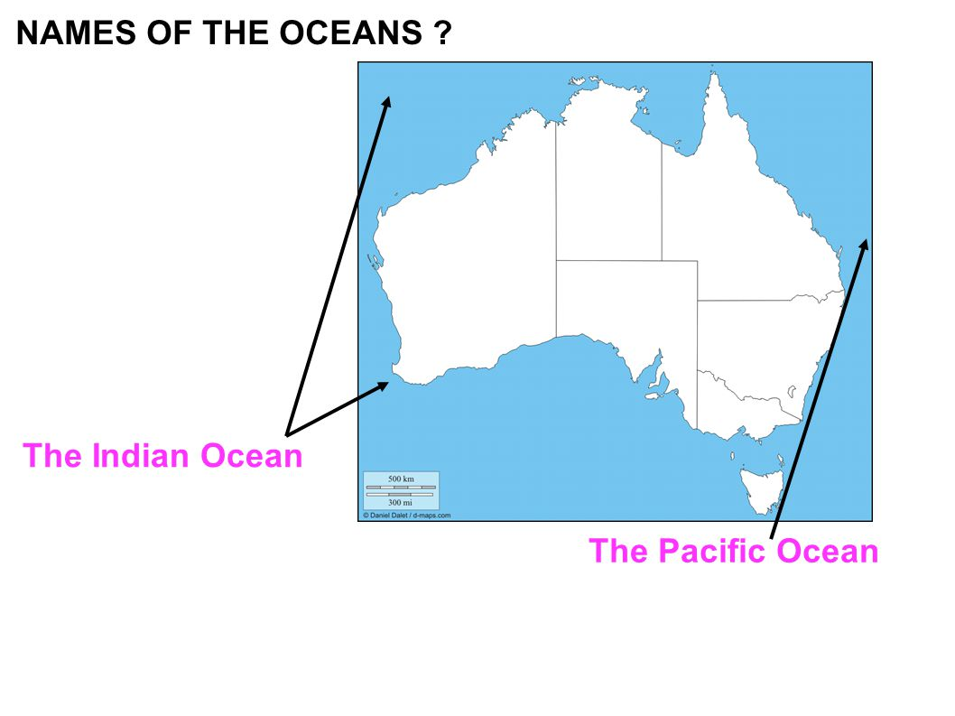 The Indian Ocean The Pacific Ocean NAMES OF THE OCEANS ?