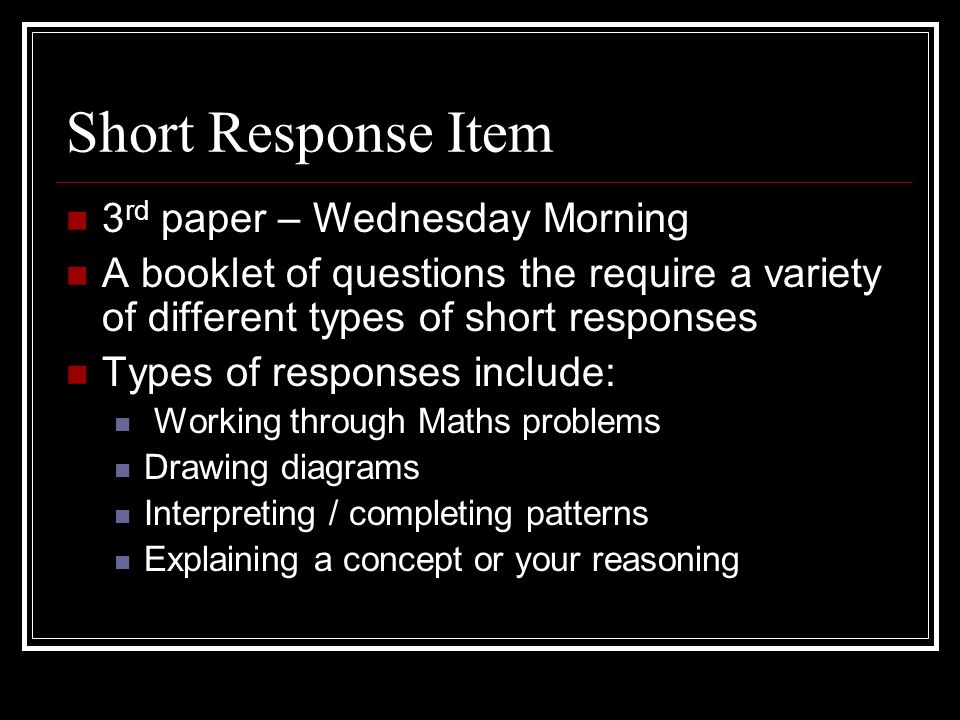 Multiple Choice 2 nd and 4 th papers (Tues & Wed afternoon) Select a response A – D for each question Arguably the hardest Questions may be: Reading a diagram Comprehension of data, literature Interpreting graphs, info tables, maps