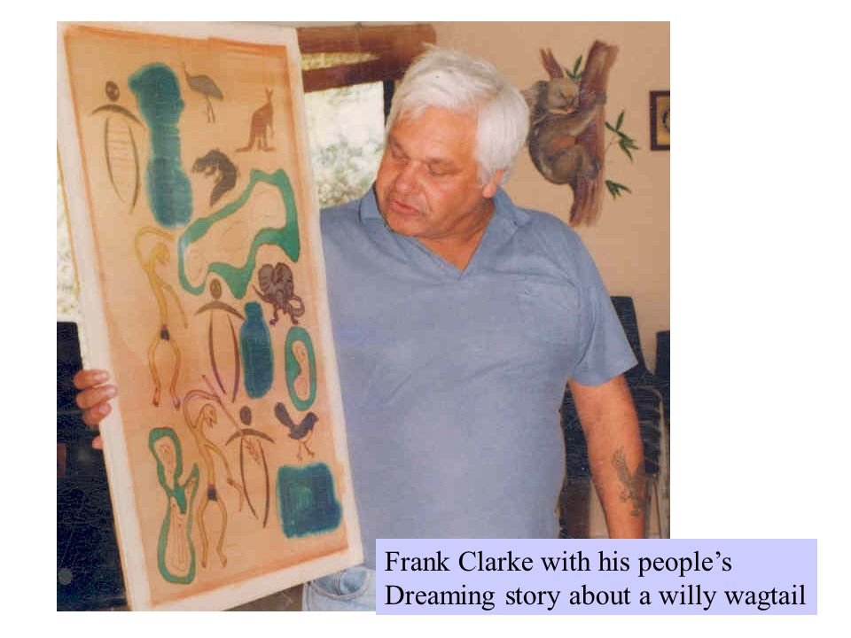 Frank Clarke with his people's Dreaming story about a willy wagtail