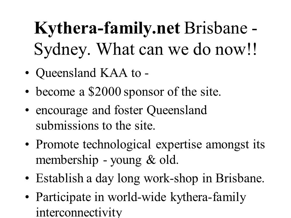 Kythera-family.net Brisbane - Sydney. What can we do now!.