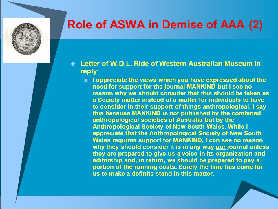 Role of ASWA in Demise of AAA (2)  Letter of W.D.L.