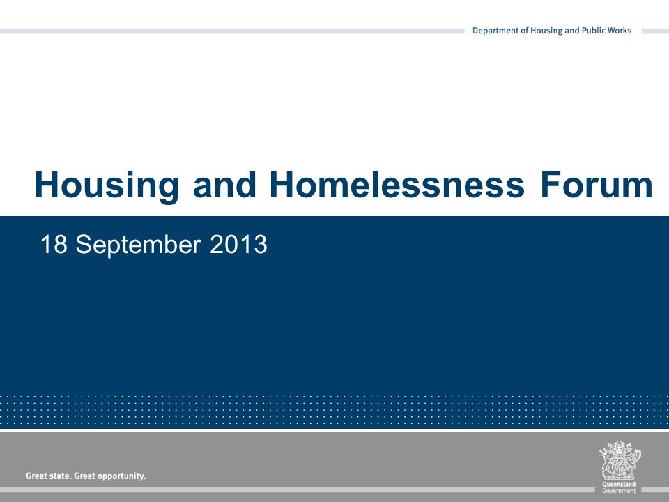 Housing and Homelessness Forum 18 September 2013