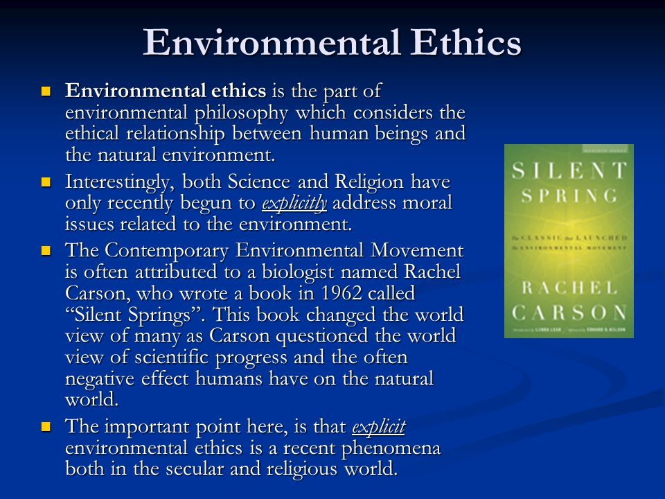 Christian Environmental Ethics To understand Christian Environmental Ethics it is important to differentiate between Anthropocentric and Biocentric world views.