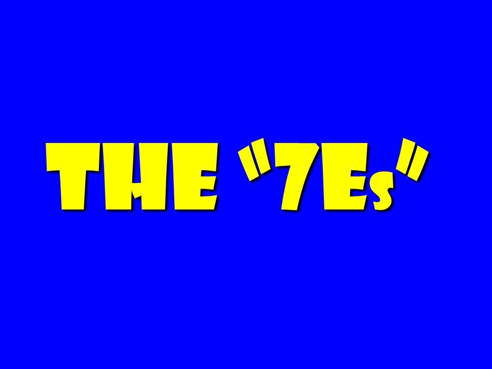 The 7E s