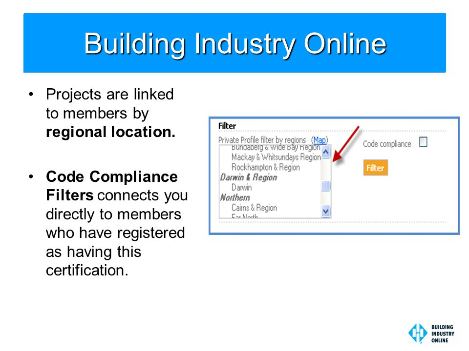 Building Industry online Projects are linked to members by regional location.