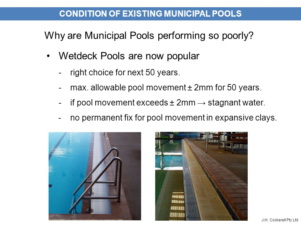SET THE SCENE J.H.Cockerell Pty Ltd Wetdeck Pools are now popular -right choice for next 50 years.