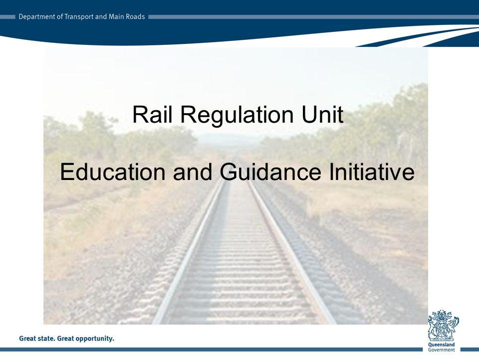 Rail Regulation Unit Education and Guidance Initiative