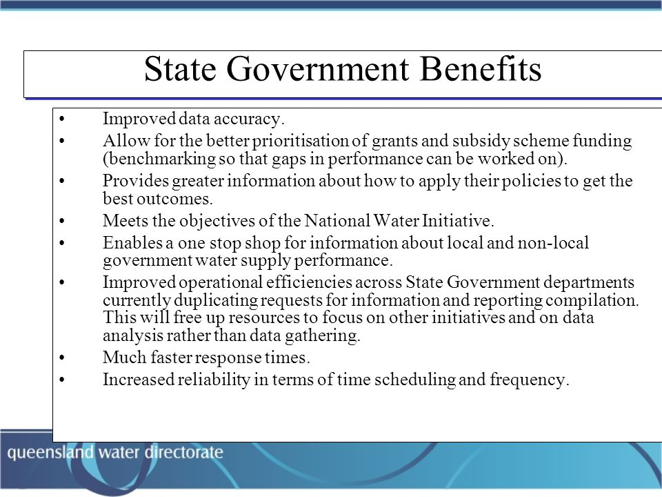 State Government Benefits Improved data accuracy.
