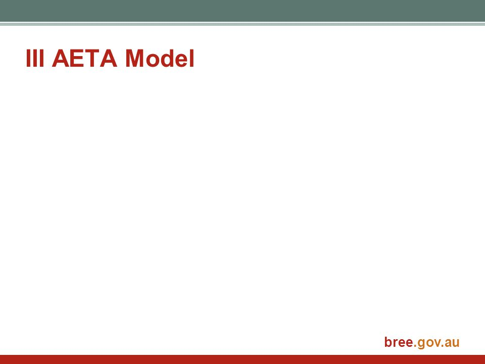 bree.gov.au III AETA Model