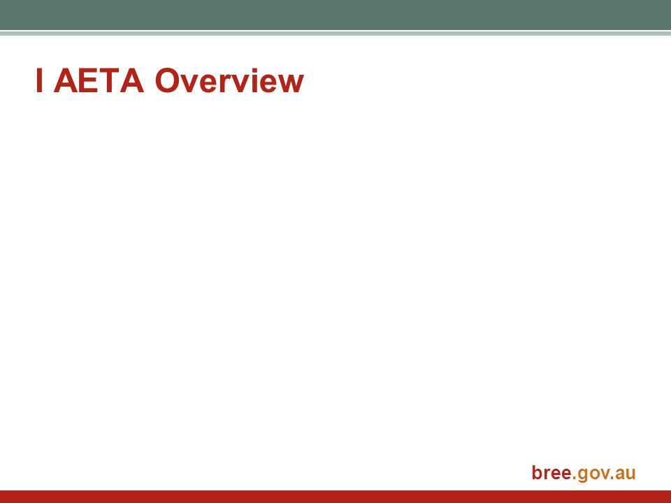 bree.gov.au I AETA Overview