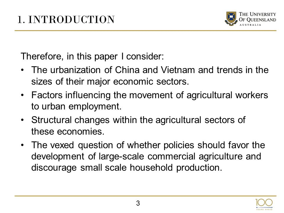 3 1.INTRODUCTION Therefore, in this paper I consider: The urbanization of China and Vietnam and trends in the sizes of their major economic sectors.