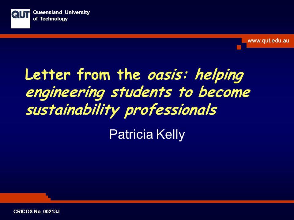 www.qut.edu.au Queensland University of Technology CRICOS No.