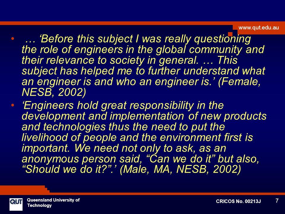 7 www.qut.edu.au Queensland University of Technology CRICOS No.